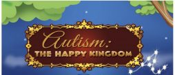 AUTISM: THE HAPPY KINGDOM